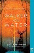 Walker on Water