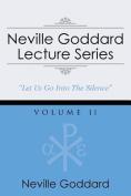 Neville Goddard Lecture Series, Volume II