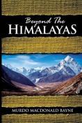 Beyond the Himalayas