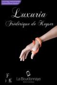 Luxuria - Tome 1 [FRE]