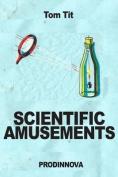 Scientific Amusements