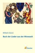 Buch Der Lieder Aus Der Minnezeit  [GER]