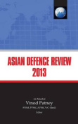 Asian Defence Review 2013
