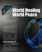 World Healing World Peace Volume I