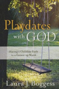 Playdates with God