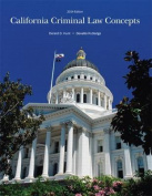 California Criminal Law Concepts 2014 Edition