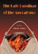 The Pale Handbag of the Apocalypse