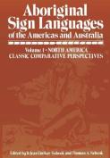 Aboriginal Sign Languages of the Americas and Australia