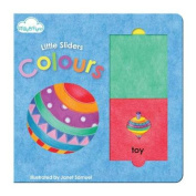 Little Sliders Colours (Little Sliders) [Board book]