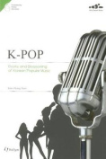 6. Kpop: Roots and Blossoming of Korean Popular Music