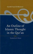 An Outline of Islamic Thought in the Quran