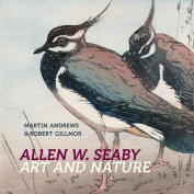 Allen W. Seaby: Art and Nature