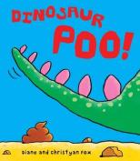 Dinosaur Poo