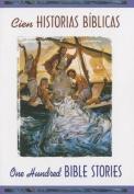 Cien Historias Biblicas/One-Hundred Bible Stories