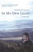 In My Own Light: A Memoir
