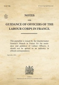 Notes for Guidance of Officers of the Labour Corps in France