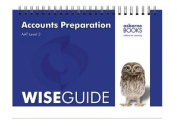 Accounts Preparation Wise Guide