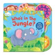 Who's in the Jungle? (Touch-and-feel Tabbed Board Book) [Board book]