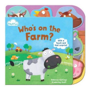 Who's on the Farm (Touch-and-feel Tabbed Board Book) [Board book]
