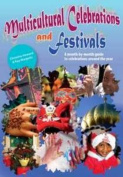 Multicultural Festivals Throughout the Year