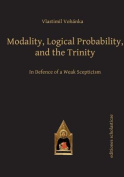 Modality, Logical Probability & the Trinity