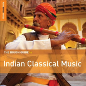 The  Rough Guide to Indian Classical Music [Digipak]