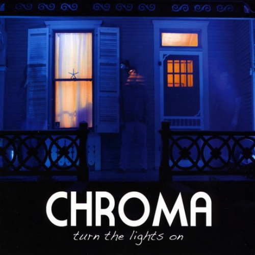 Turn the Lights On by Chroma.