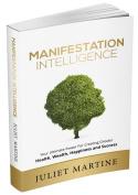 MANIFESTATION INTELLIGENCE