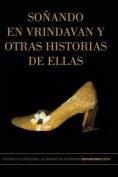 Sonando En Vrindavan y Otras Historias de Ellas [Spanish]