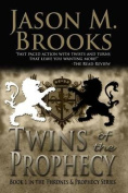 Twins of the Prophecy