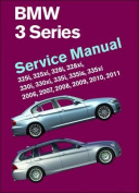 BMW 3 Series Service Manual 2006-2011