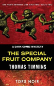 The Special Fruit Company