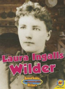 Laura Ingalls Wilder (Remarkable Writers