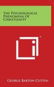 The Psychological Phenomena of Christianity