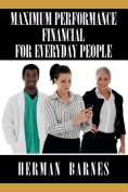 Maximum Performance Financial for Everyday People