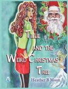 Tillie and the Weird Christmas Tree