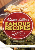 Mama Lillie's Famous Recipes