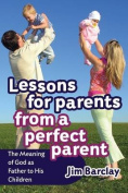Lessons for Parents from a Perfect Parent