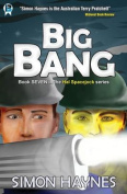 Hal Spacejock 7: Big Bang