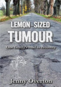 Lemon-Sized Tumour
