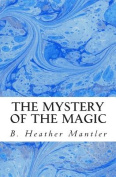 The Mystery of the Magic