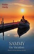Sammy: On Vacation