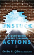 Unstuck Discovering Career Limiting Actions
