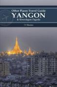 Yangon and Shwedagon Pagoda