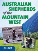 Australian Shepherds of the Mountain West