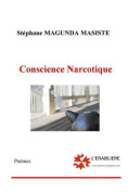 Conscience Narcotique [FRE]