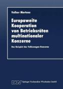 Europaweite Kooperation Von Betriebsraten Multinationaler Konzerne