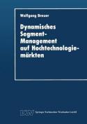 Dynamisches Segment-Management Auf Hochtechnologiemarkten