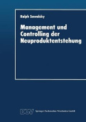 Management Und Controlling Der Neuproduktentstehung