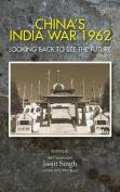 China's India War, 1962